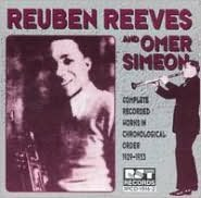 Reuben Reeves & Omer Simeon: Complete Recorded Works in Chronological Order (1929-1933)