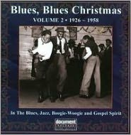 Blues, Blues Christmas Volume 2: 1926-1958