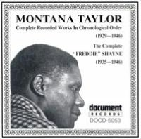 Montana Taylor and Freddie Shayne: Complete Recorded Works (1929-1946)