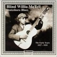 Statesboro Blues: The Early Years 1927-1935