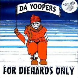 For Diehards Only