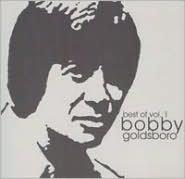 Best of Bobby Goldsboro, Vol. 1