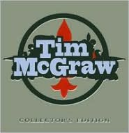 Tim McGraw Collector's Edition