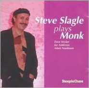 Slagle Plays Monk