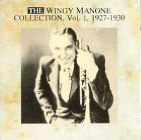 The Wingy Manone Collection, Vol. 1 (1927-1930)