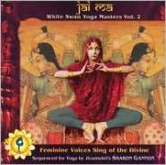Jai Ma: White Swan Yoga Masters, Vol. 2