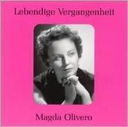 Lebendige Vergangenheit: Magda Olivero