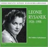 Dokumente Einer Sängerkarriere: Leonie Rysanek