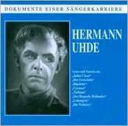 Dokumente einter Sängerkarriere: Hermann Uhde