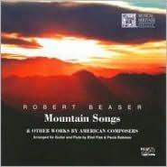 Robert Beaser: Mountain Songs