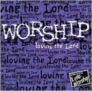 Worship: Loving the Lord