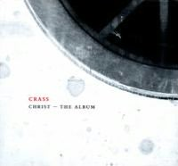Christ the Album [The Crassical Collection]