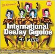 International DeeJay Gigolos, Vol. 5