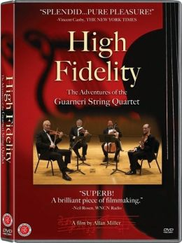 High Fidelity: The Adventures of the Guarneri String Quartet