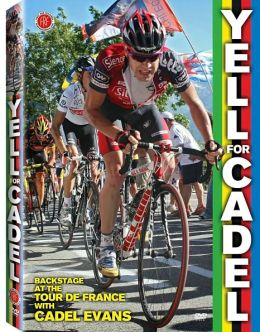 Yell for Cadel: Backstage at the Tour de France