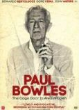 Video/DVD. Title: Paul Bowles: The Cage Door Is Always Open