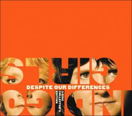 Despite Our Differences [Bonus CD]