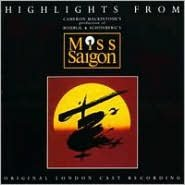 Miss Saigon [Original London Cast Recording] [Highlights]