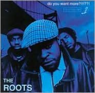 Do You Want More (Roots)