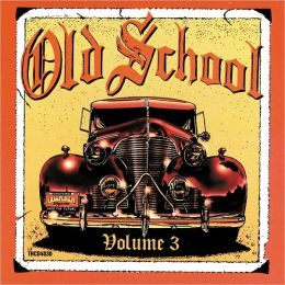 Old School, Vol. 3