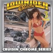 Lowrider Oldies Chrome, Vol. 3