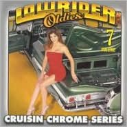 Lowrider Oldies Chrome, Vol. 7