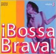 Bossa Brava!, Vol. 3