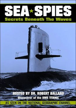 Sea Spies: Secrets Beneath the Waves
