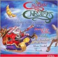 Caliban Does Christmas / Le Noël de Caliban