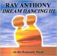 Romantic Mood: Dream Dancing, Vol. 3