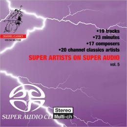 Super Artists on Super Audio, Vol. 5