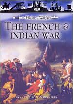 The History of Warfare: French & Indian War