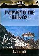 War File: Battlefield - Campaign in the Balkans