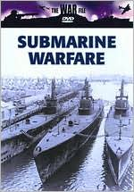 The War File: Submarine Warfare - Menace from the Deep