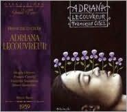 Francesco Cilea: Adriana Lecouvreur