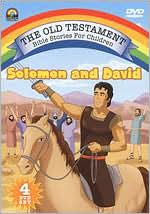 Old Testament Bible Stories for Children: Solomon and David