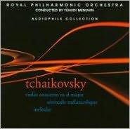 Tchaikovsky: Violin Concerto; Serénade Mélancholique; Mélodie