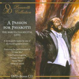 A Passion for Pavarotti: The Barcelona Recital