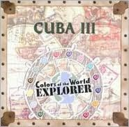 Color Of The World: Cuba, Vol. 3