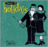 Cocktail Hour: Toast to Holidays