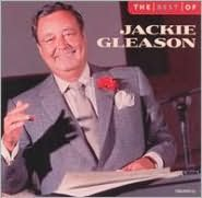 The Best of Jackie Gleason [EMI-Capitol Special Markets]