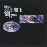 The Best Blue Note Album in the World...Ever!