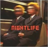 Nightlife [UK Bonus Disc]