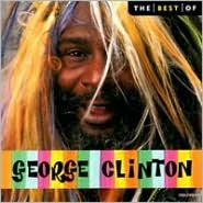 The Best of George Clinton [EMI-Capitol Special Markets]
