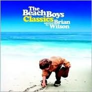 The Beach Boys Classics Selected by Brian Wilson