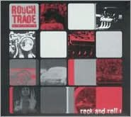 Rough Trade Shops: Rock and Roll