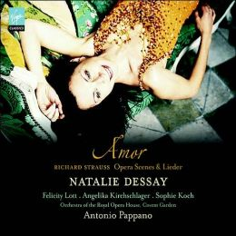 Amor: Opera Scenes and Lieder by Richard Strauss