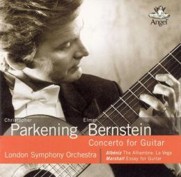 Elmer Bernstein: Concerto for Guitar, etc.