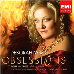 Obsessions: Wagner and Strauss Arias and Scenes