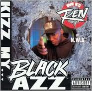 Kizz My Black Azz [2003 Reissue]